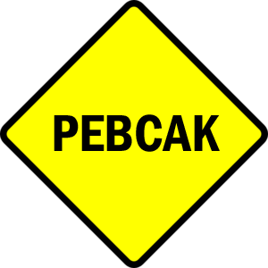 How to Avoid PEBCAK Errors When Doing Online Marketing
